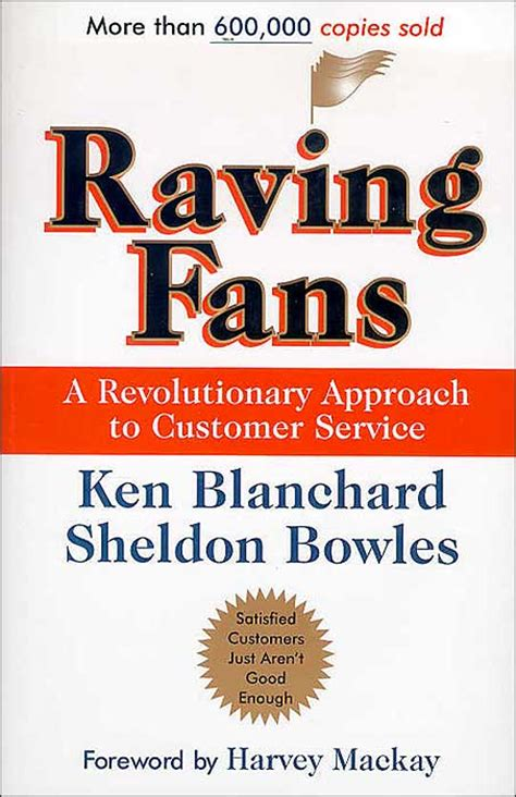 raving fans ken blanchard clients make yours quot raving fans quot cordell parvin blog