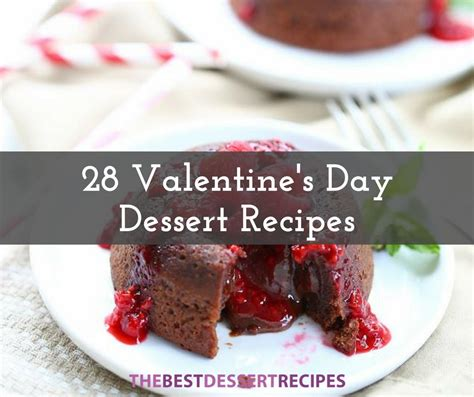 valentines day recipes 28 s day desserts thebestdessertrecipes