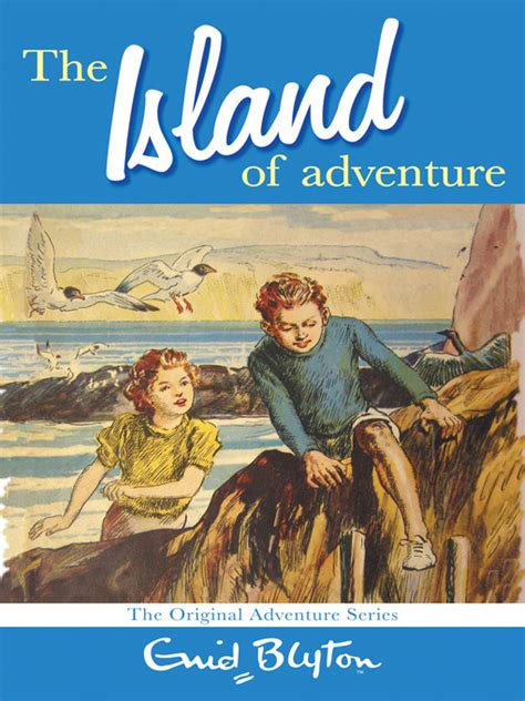 adventure picture books enid blyton s the island of adventure read aloud