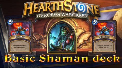 basic deck hearthstone hearthstone basic shaman deck
