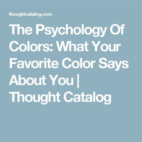 what your favorite color says about you 17 best ideas about psychology of color on pinterest