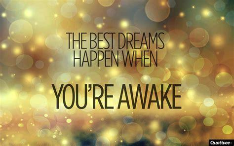 dreams inspirational quotes quotivee