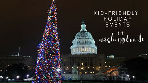 christmas activities in wa state kid friendly events in washington dc army 101