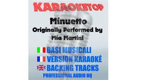 minuetto testo minuetto martini karaoke base musicale karaoketop