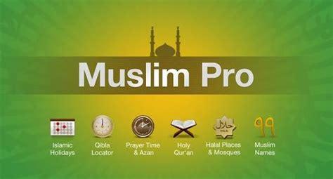 download aplikasi islami dan ramadhan untuk windows phone muslim pro aplikasi islami untuk penunjang ramadhan