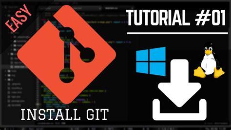 tutorial git youtube git tutorial for beginner 1 install git on windows