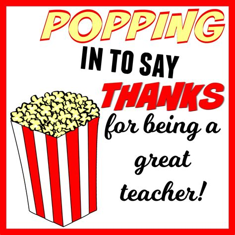 printable popcorn name tags popping in to say thanks popcorn themed teacher gift