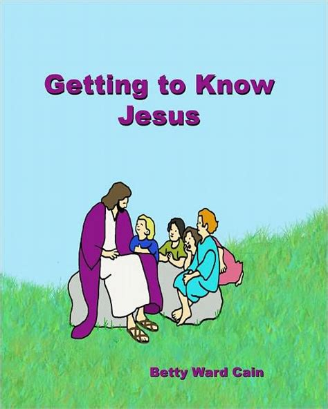 Getting To Barnes by Getting To Jesus By Betty Ward Cain Paperback