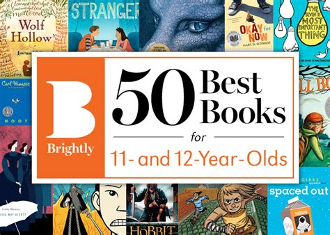 12 years a books the 50 best books for 11 and 12 year olds brightly