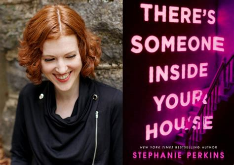 libro theres someone inside your there s someone inside your house author stephanie perkins