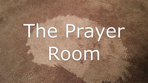 the prayer room the prayer room