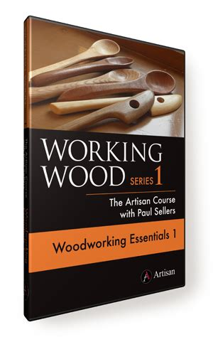 woodworking essentials working wood 1 the artisan course dvd woodworking