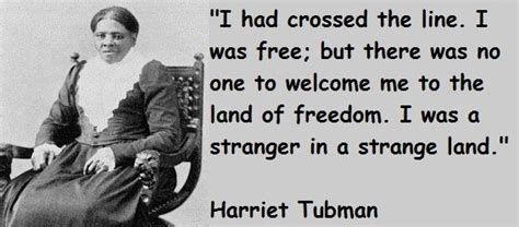 harriet tubman quotes biography i said to de lord i m goin to hold by harriet tubman