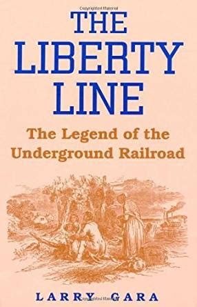 Kindle Store Kindle Books The Underground Railroad A Novel Random House Large Print The Liberty Line The Legend Of The Underground Railroad Ebook Larry Gara Kindle Store