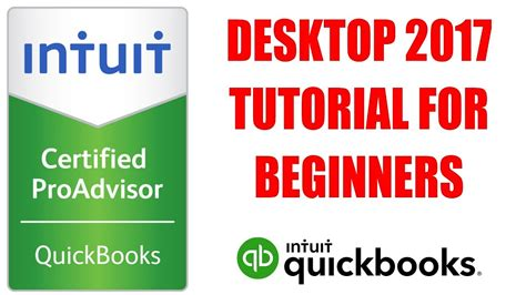 quickbooks desktop  tutorial  beginners  certified proadvisor youtube