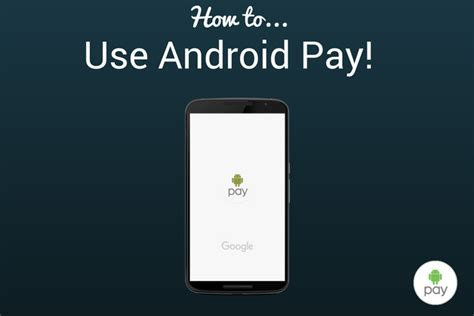 android pay stores how to use android pay the big phone store big