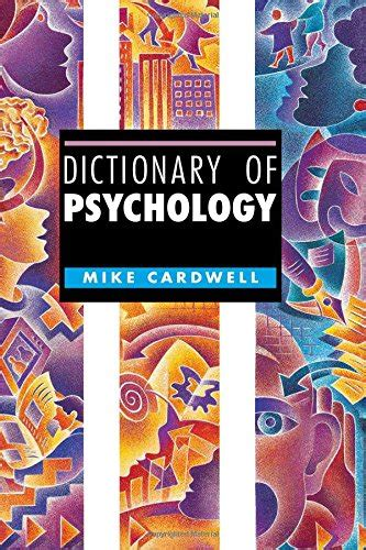 the dictionary of psychology books mike cardwell author profile news books and speaking