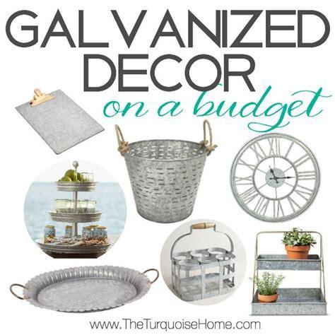 galvanized home decor galvanized decor on a budget style trend