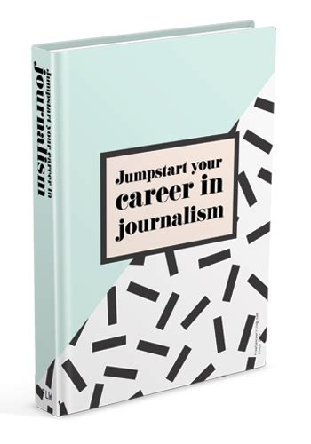 Journalism Career by Jumpstart A Journalism Career Ebook Freelancewriting