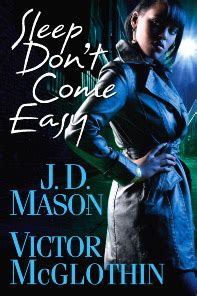 Sleep Dont Come Easy sleep don t come easy by j d victor mcglothin