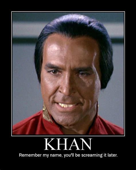 Khan Meme - khan star trek quotes quotesgram