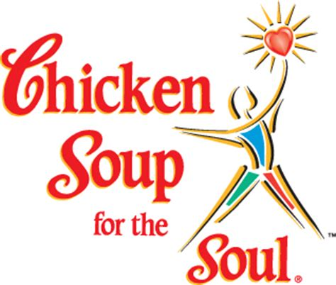 Chicken Soup For The Womans Soul chicken soup for the soul quotes quotesgram