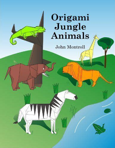 origami jungle animals 96 best images about origami books on origami