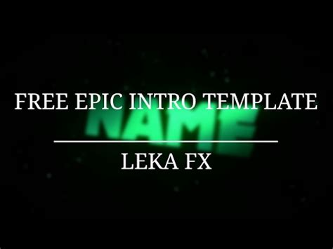 epic intro template p free epic intro template 16