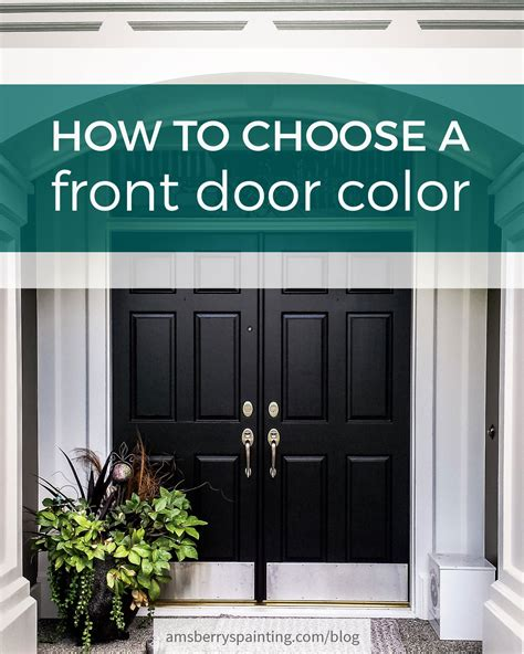 choose  front door color amsberrys painting