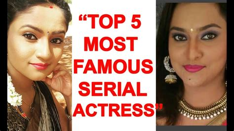 most famous kannada actress most famous top 5 kannada serial actress most famous