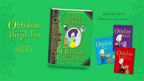 ottoline and the purple ottoline and the purple fox riddell official book trailer youtube