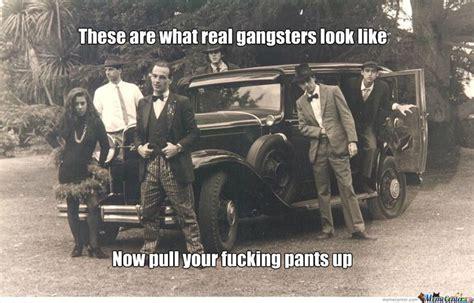 Real Gangster Meme - real gangster on pinterest gangsters gangster s and al