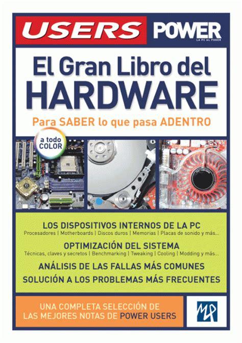el gran manual del el gran libro del hardware redusers