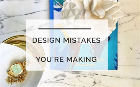 design mistakes designer secrets mistakes you re making all things big