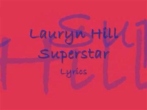 lauryn hill superstar lauryn hill superstar full song lyrics youtube