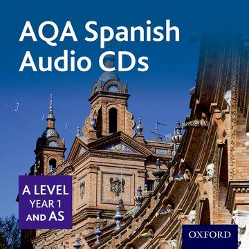 aqa a level spanish 0198415559 aqa a level spanish for 2016 a level key stage 5 as year 1 spanish audio cd pack oxford