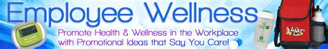 Employee Giveaways - employee wellness promotional products workplace health fitness gifts care