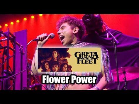 greta van fleet flower power greta van fleet flower power freakers ball 2017 jam
