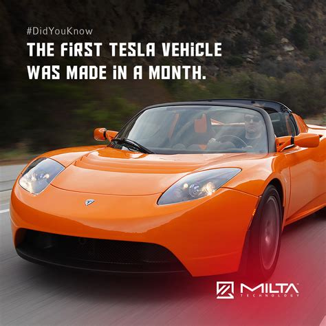 Where Is Tesla Car Made The Tesla Vehicle Was Made In A Month Milta Technology