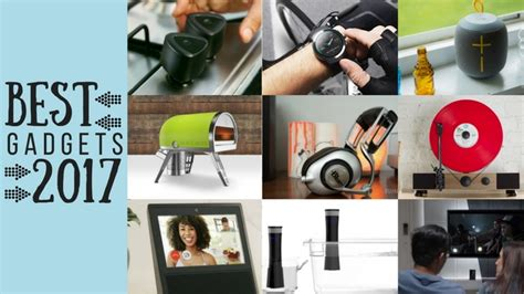 best gadgets of 2017 the 10 best gadgets of 2017 techline zone