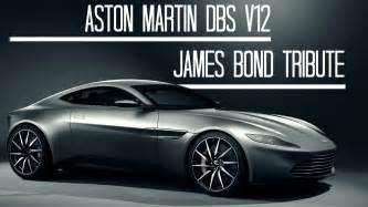 Aston Martin Dbs V12 Bond Aston Martin Dbs V12 Spectre Tribute