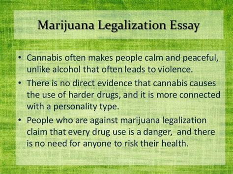 Legalization Of Drugs Essay by Marijuana Legalization Essay