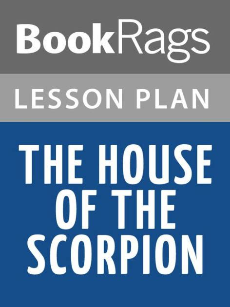 The House Of The Scorpion Lesson Plans By Bookrags Nook House Of The Scorpion Lesson Plans