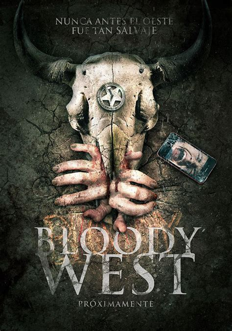 my bloody pelicula trailer bloody west pel 237 culas similares sensacine