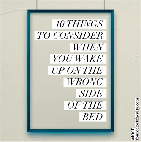 wake up on the wrong side of the bed 10 things to consider when you wake up on the wrong side