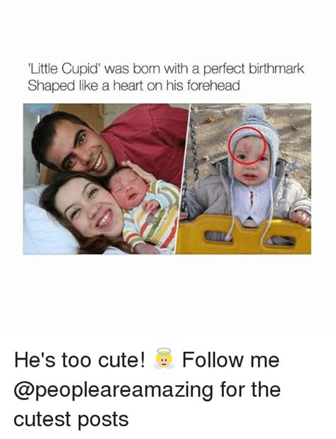 Cupid Meme - little cupid was born with a perfect birthmark shaped