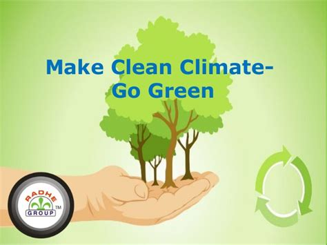 make clean make clean cimate go green