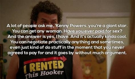 awesome kenny powers quotes barnorama