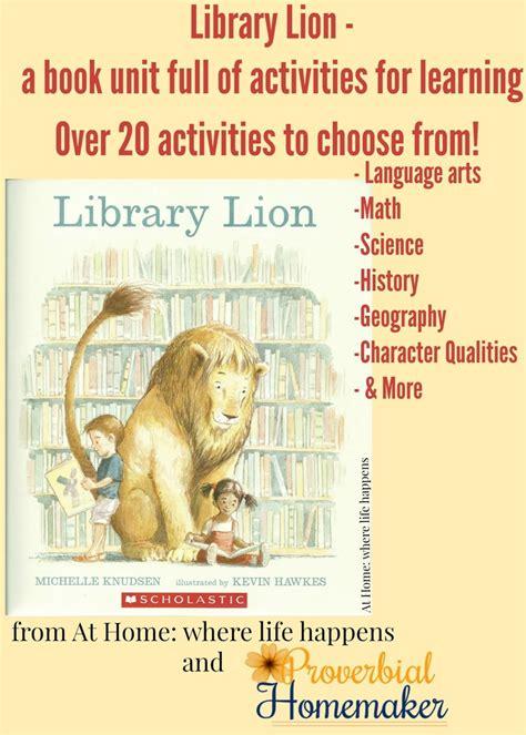 library lion library lion children s literature unit proverbial homemaker