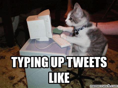 Typing Meme - typing tweets like